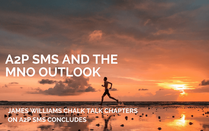 CHALK TALK: A2P SMS AND THE MNO OUTLOOK