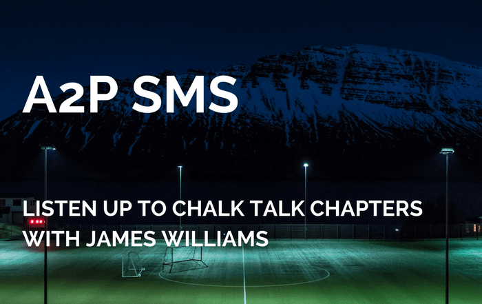 CHALK TALK: NEW CHAPTERS ON A2P SMS