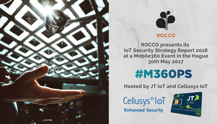 ROCCO Presents IoT Security Report at Mobile 360 Event in the Hague