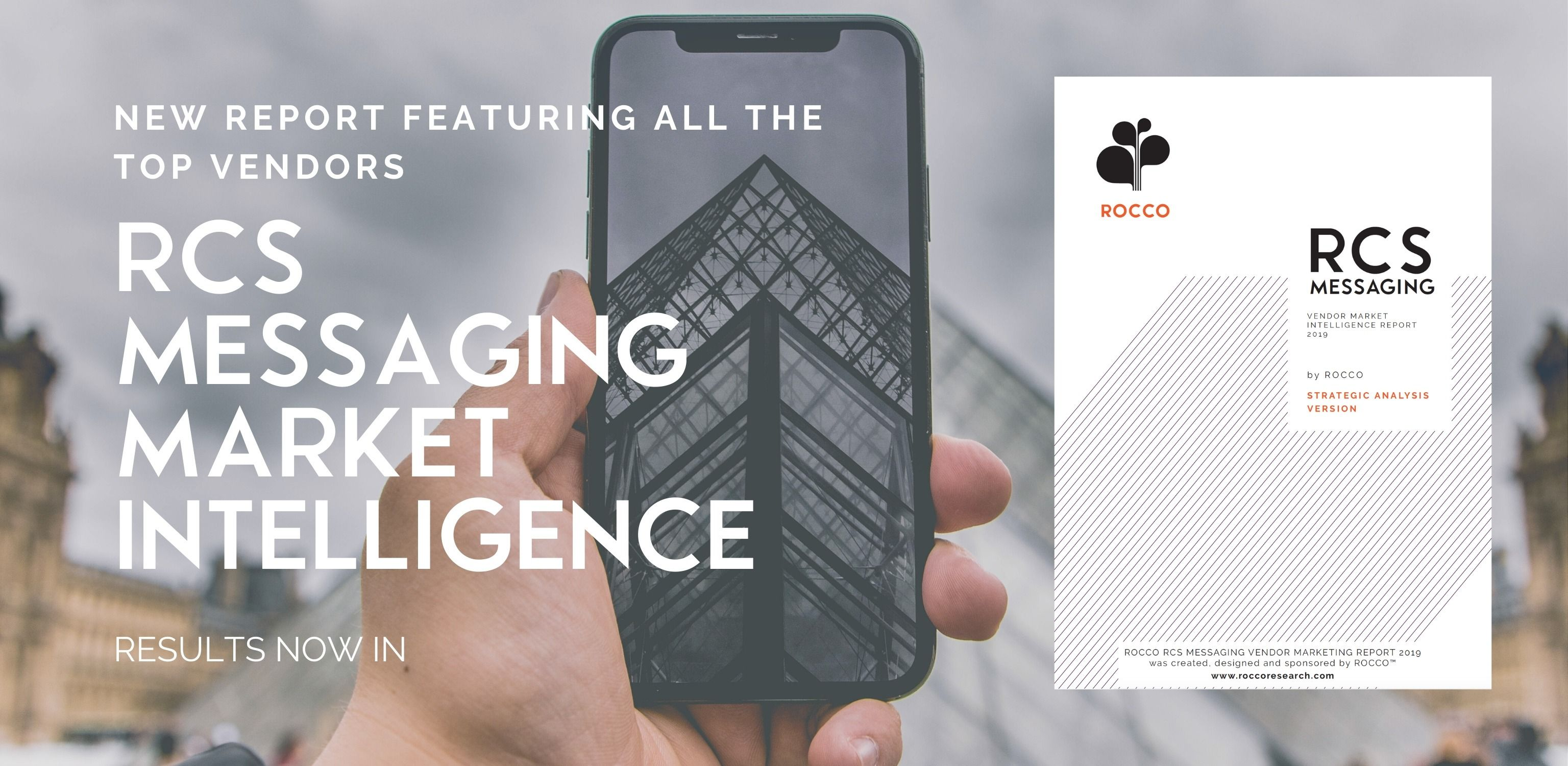 RESULTS: RCS Market Intelligence Report 2019