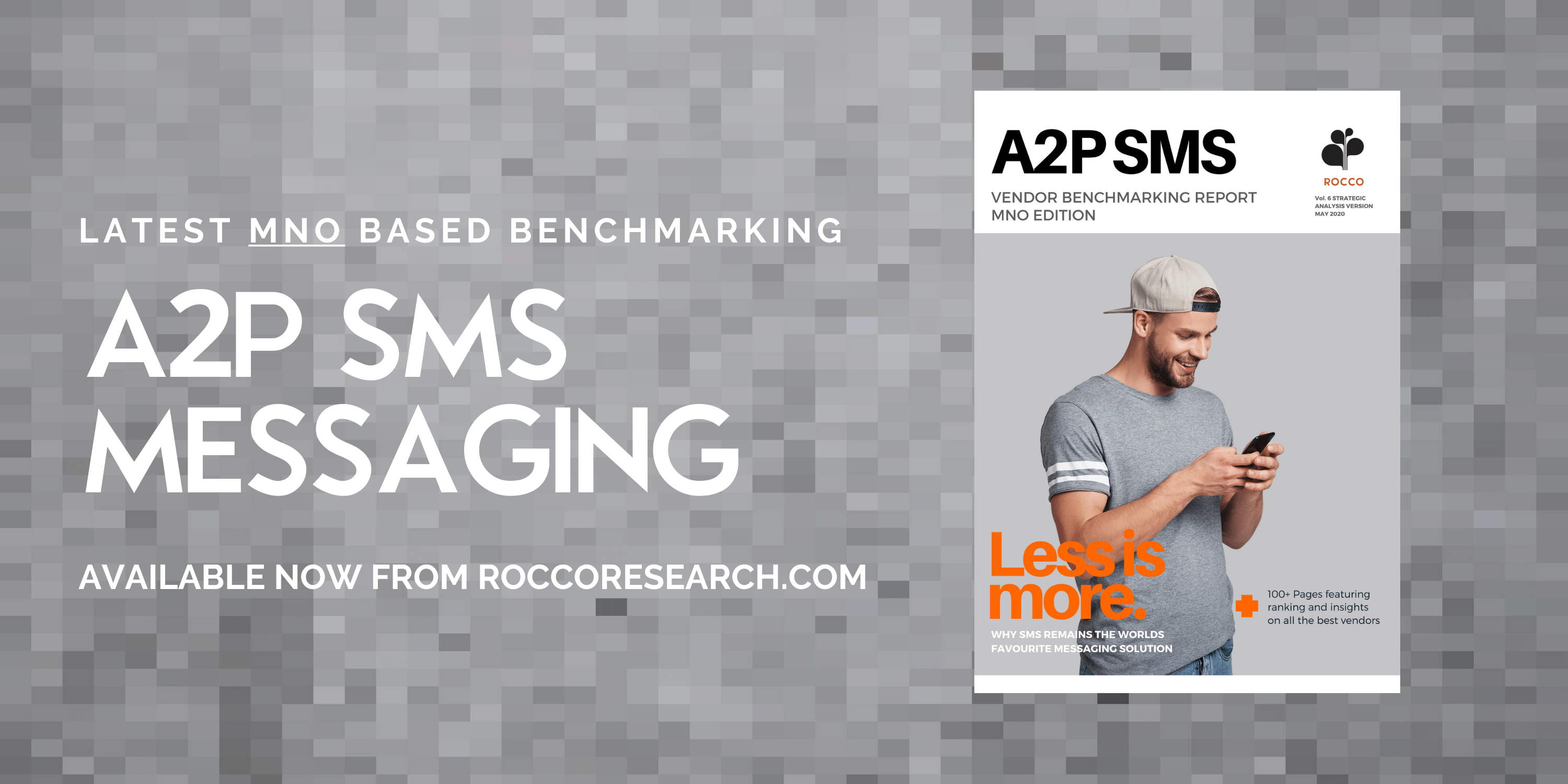 A2P SMS MESSAGING VENDOR BENCHMARKING REPORT – MNO RATED