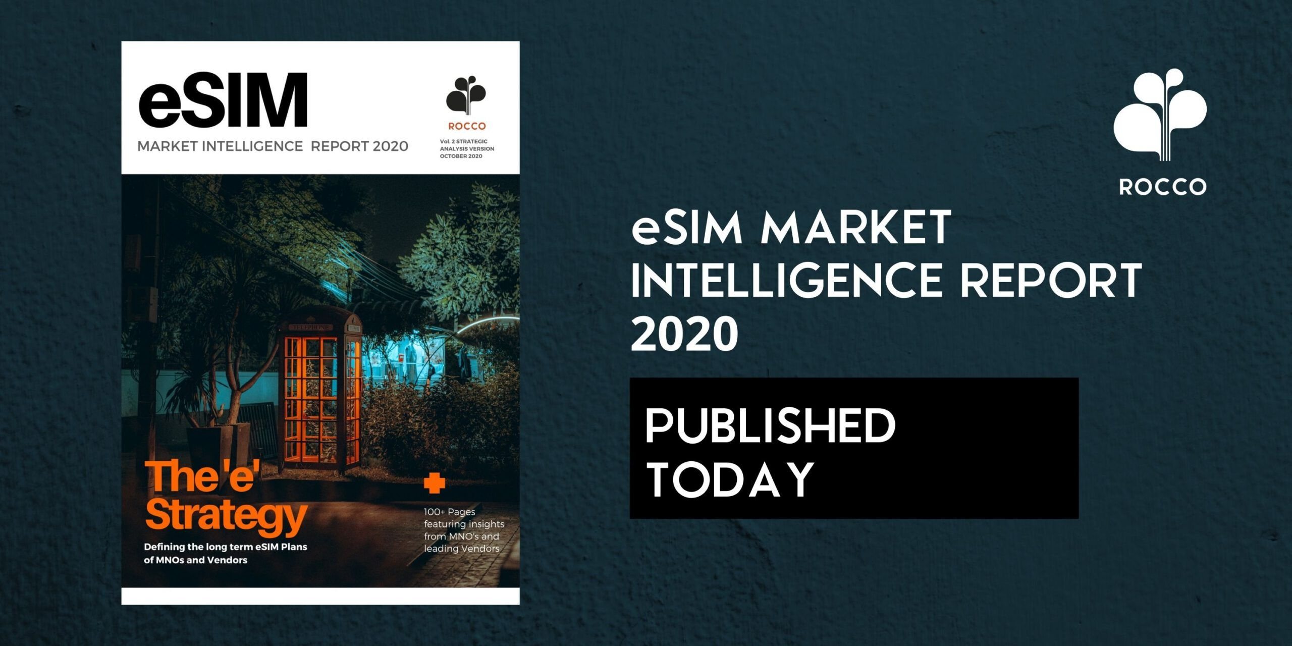 Now Published: eSIM Market Intelligence Report 2020