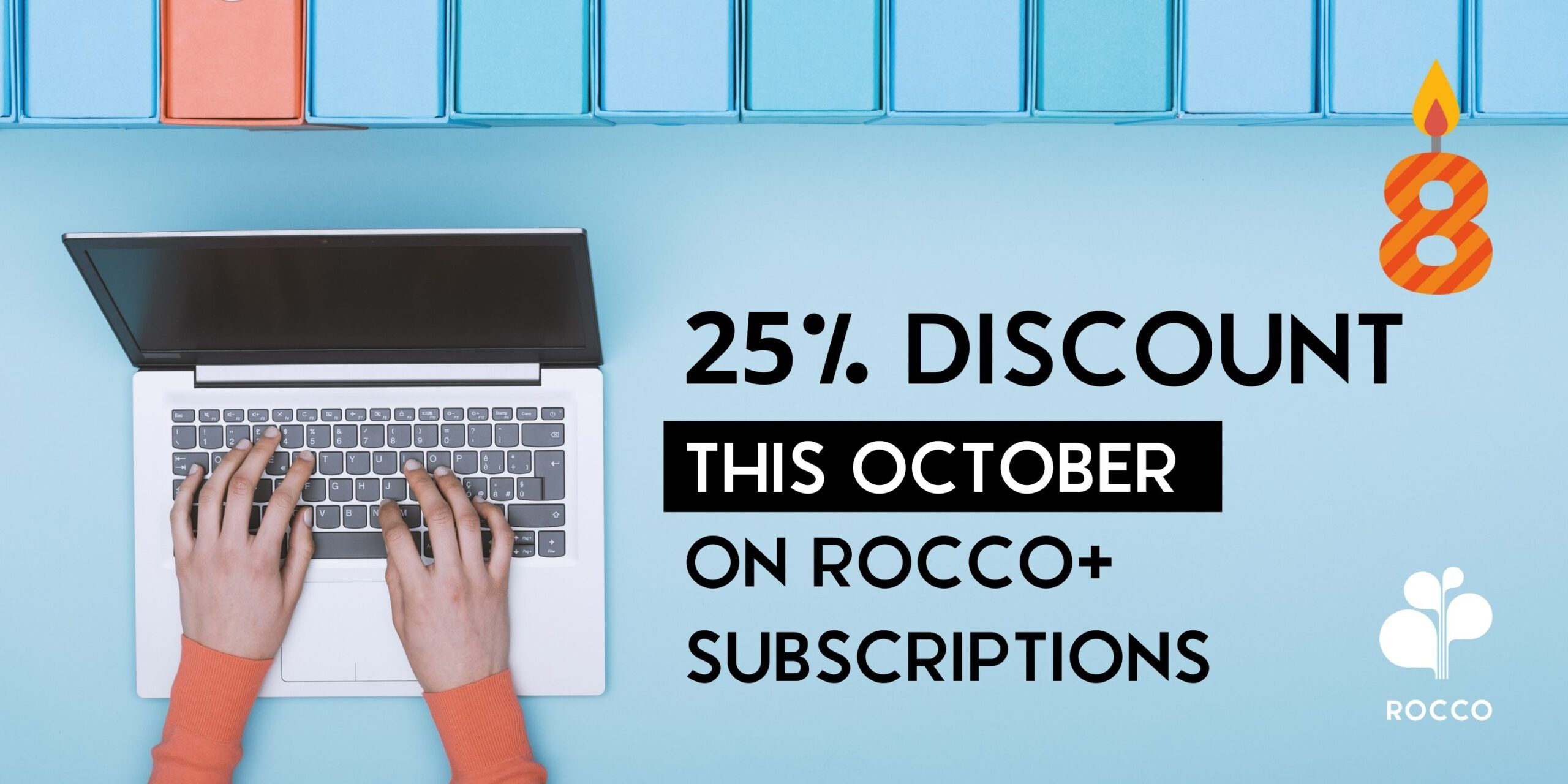 25% Discount on ROCCO+ Annual Subscription – Limited time only